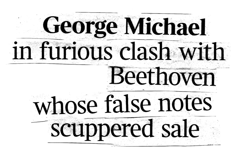 George Michael in furious clash with Beethoven whose false notes scuppered sale