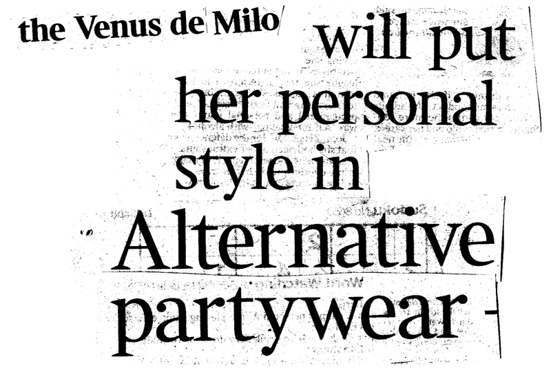 The Venus de Milo will put her personal style in Alternative Partywear