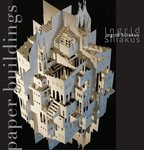 The exhibition 'Paper buidlings' will be on from December 11, 2008 till Januari 11, 2009.