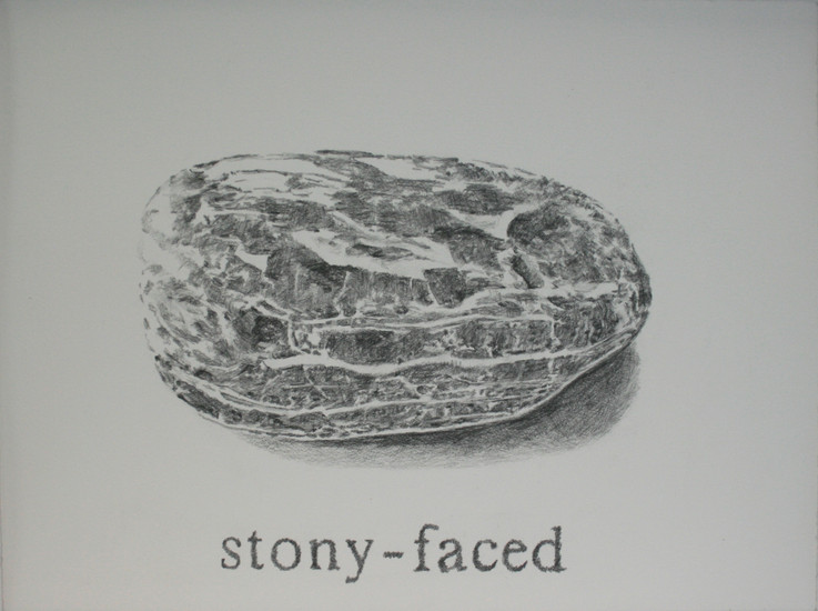 Stony faced