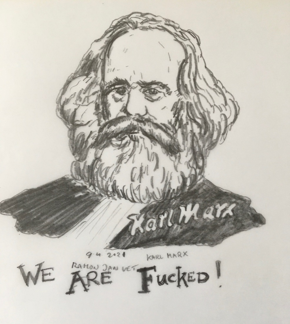 Karl Marx 'We Are Fucked'