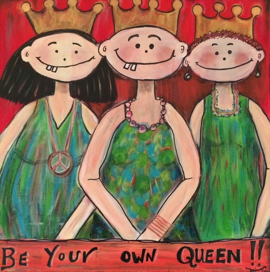 Be your own queen